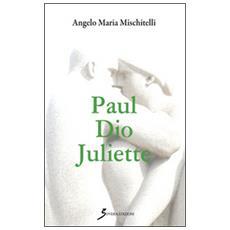 Paul Dio Juliette