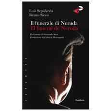 Il funerale di NerudaEl funeral de Neruda