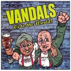 Vandals (The) - Oi To The World