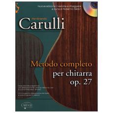 Metodo completo per chitarra. Op. 27. Con CD
