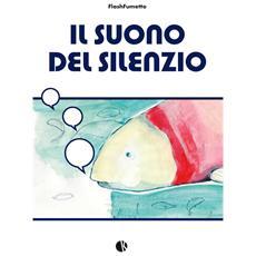 Suono Del Silenzio (Il)