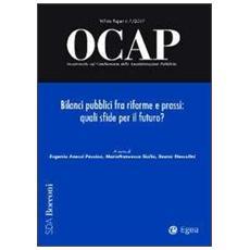 OCAP. Osservatorio sul cambiamento delle amministrazioni pubbliche (2011) . Vol. 1: Bilanci pubblici fra riforme e prassi: quali sfide per il futuro? .