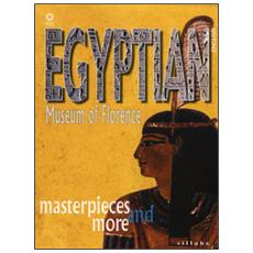Egyptian museum of Florence. Masterpieces and more