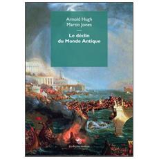 D�clin du monde antique (Le)