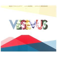 Luca Aquino / Solis String Quartet - Vesevus