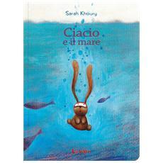 Sarah Khoury - Ciacio E Il Mare