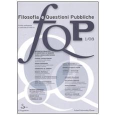 FQP. Filosofia e questioni pubbliche (2008) . Vol. 1