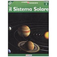 Sistema solare. Pianeta Terra. Livello 3 (Il)