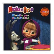 Masha E Orso - Ricetta Per Un Disastro