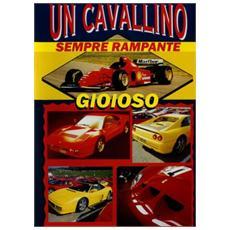 Cavallino Sempre Rampante (Un) - Documentario Storico Della Ferrari