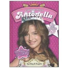Il diario segreto di Antonella. Il mondo di Patty. Con gadget