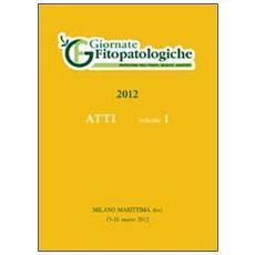 Atto Giornate fitopatologiche 2012 (Milano marittima, 13-16 marzo 2012)