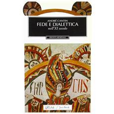 Fede e dialettica nell'XI secolo