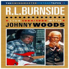 Burnside R. l. , Woods Johnny - Live 1984/1986