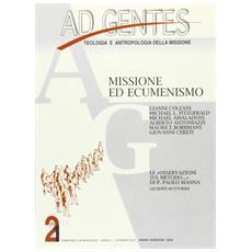 Ad gentes (1998) . Vol. 1 Ad gentes. Rivista semestrale di teologia e antropologia della missione