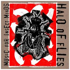 Halo Of Flies - Music For Insect Minds (2 Lp)