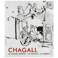 Chagall. Fiaba e destino
