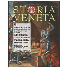 Storia Veneta (2010) . Vol. 9