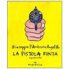 La pistola finta