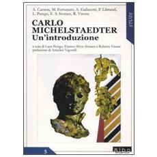 Carlo Michelstaedter. Un'introduzione