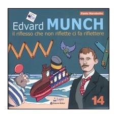 Edvard Munch. Il riflesso che non riflette ci fa riflettere