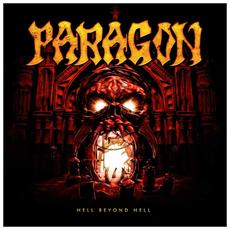 Paragon - Hell Beyond Hell - Coloured Edition