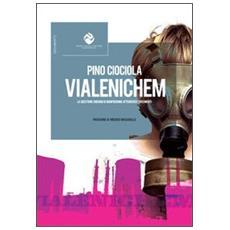 Vialenichem. La questione Enichem di Manfredonia attraverso i documenti