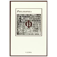 Philosophia. Bollettino della società italiana di storia della filosofia (2011) . Vol. 5
