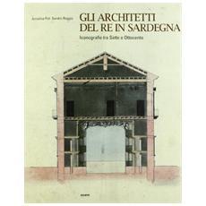 Gli architetti del re in Sardegna. Iconografie tra Sette e Ottocento