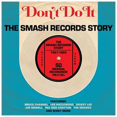 Don't Do It: The Smash Records Story