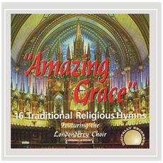 Londonderry Choir - Amazing Grace 16 Traditional