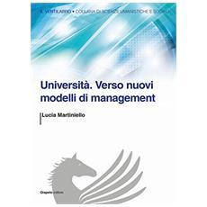 Universit�. Verso nuovi modelli di management