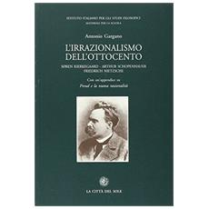 L'irrazionalismo dell'Ottocento