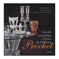 Prochet. Cristalli e porcellane a Torino da 150 anni