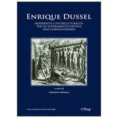 Modernità e interculturalità per un superamento critico dell'eurocentrismo