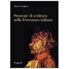 Strategie di scrittura nella letteratura italiana