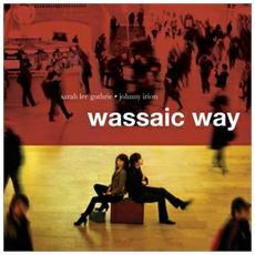 Sarah Lee Guthrie - Wassaic Way