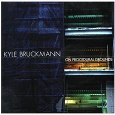 Bruckmann, K. / Ingalls, M. / Paulson, J. C. / S - On Procedural Grounds