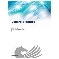Agire didattico (L')