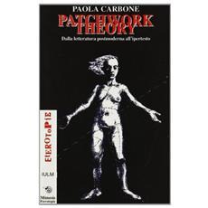 Patchwork theory. Dalla letteratura postmoderna all'ipertesto