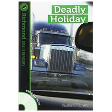 Deadly holiday. Level 3. Con CD Audio