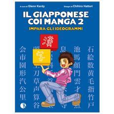 Giapponese Coi Manga (Il) 2 (Chihiro Hattori)