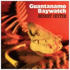 Guantanamo Baywatch - Desert Center (Amber Vinyl)