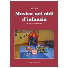 Musica nei nidi d'infanzia. Progetti ed esperienze. Con DVD