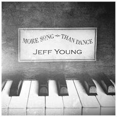 Jeff Young - More Song Than Dance