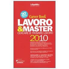 Lavoro & master 2010. Career book