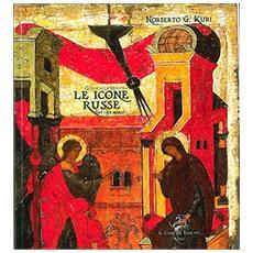Guida alla mostra. Le icone russe (XV-XX secolo) . Ediz. multilingue