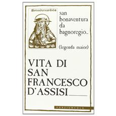 Vita di s. Francesco d'Assisi