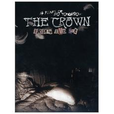 Crown (The) - 14 Years Of No Tomorrow (3 Dvd)