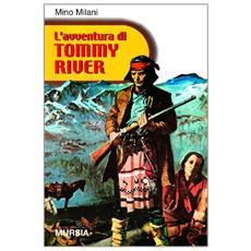L'avventura di Tommy River